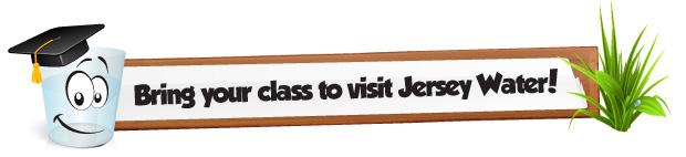 Education - Arrange a vist to Jersey Water